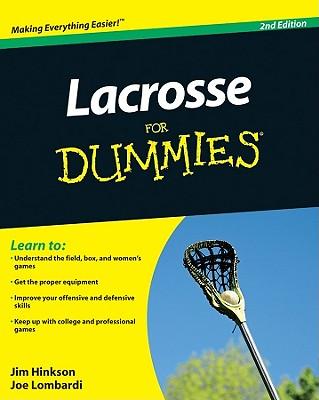 Lacrosse for Dummies By Hinkson, Jim/ Lombardi, Joe