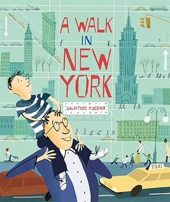 A Walk in New York By Rubbino, Salvatore/ Rubbino, Salvatore (ILT)