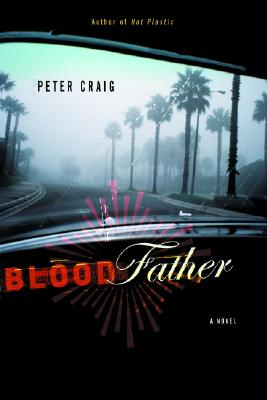 Blood Father By Craig, Peter